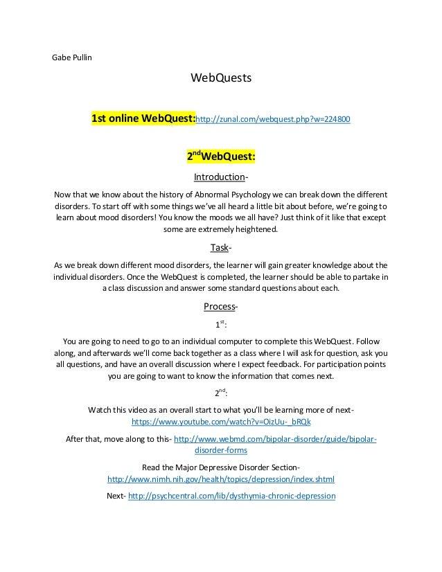 Gabe Pullin  WebQuests 1st online WebQuest:http://zunal.com/webquest.php?w=224800 2ndWebQuest: IntroductionNow that we kno...