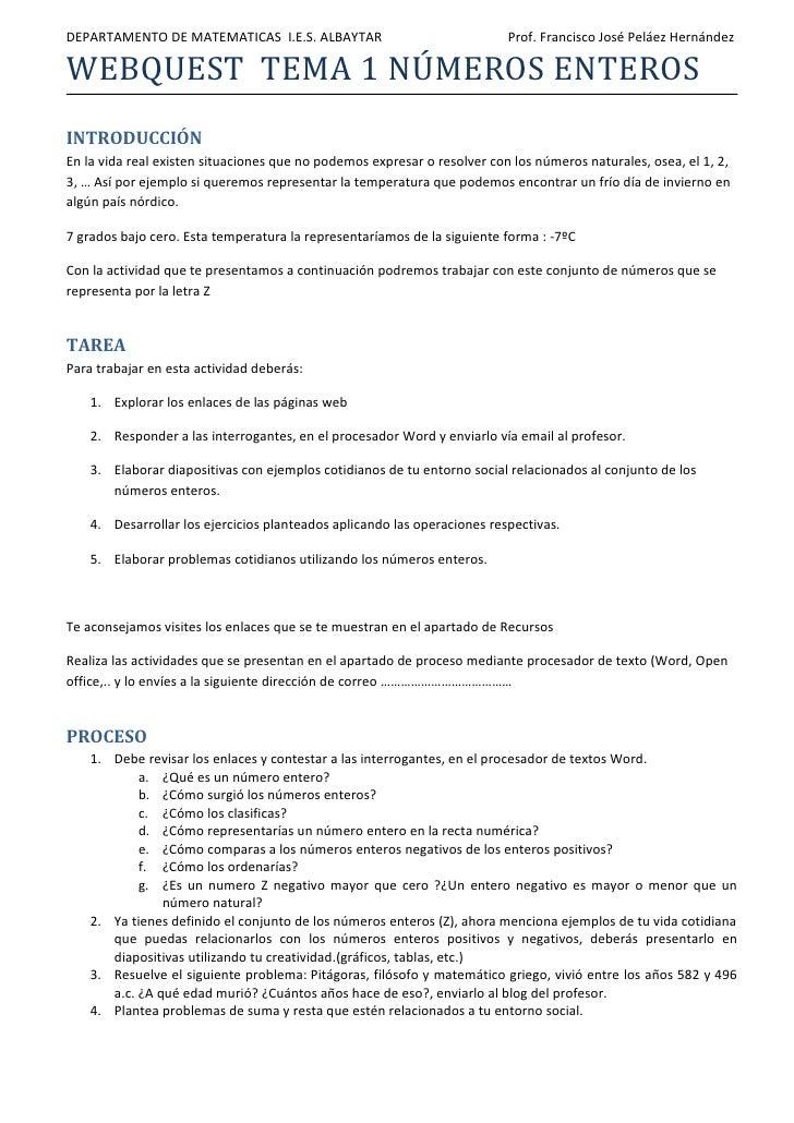 DEPARTAMENTO DE MATEMATICAS I.E.S. ALBAYTAR                               Prof. Francisco José Peláez HernándezWEBQUEST TE...
