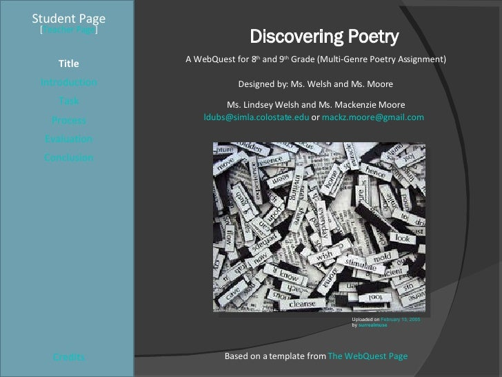 Discovering Poetry Student Page Title Introduction Task Process Evaluation Conclusion Credits [ Teacher Page ] A WebQuest ...