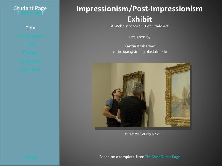 Impressionism/Post-Impressionism Exhibit Student Page Title Introduction Task Process Evaluation Conclusion Credits [ Teac...
