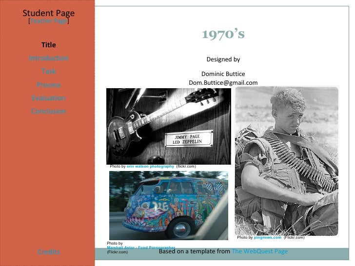 Student Page Title Introduction Task Process Evaluation Conclusion Credits [ Teacher Page ] 1970's Designed by Dominic But...
