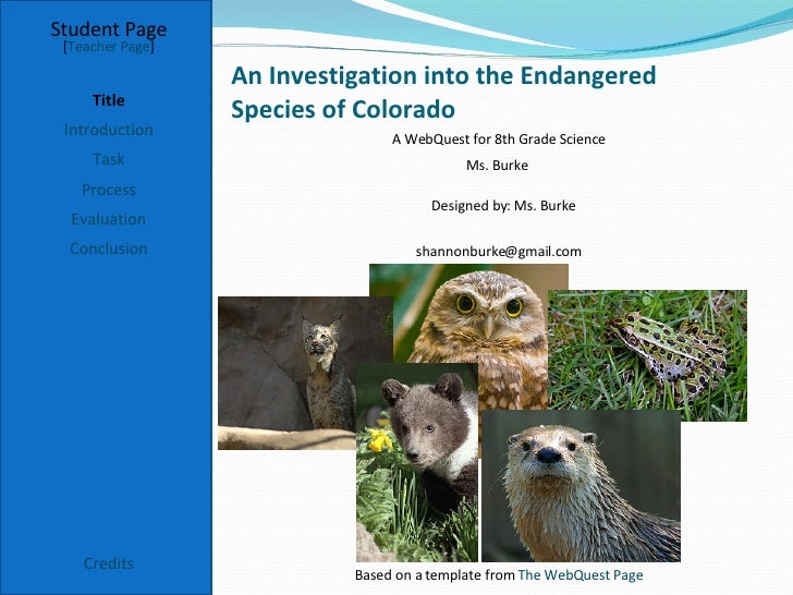 An Investigation into the Endangered  Species of Colorado Student Page Title Introduction Task Process Evaluation Conclusi...