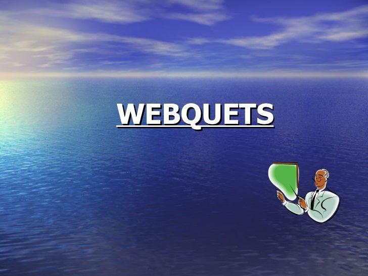 WEBQUETS
