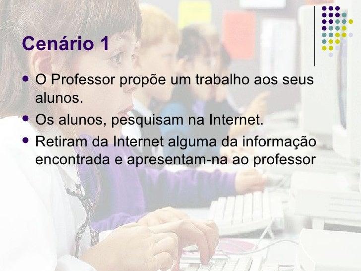 Cenários para uma utilização educativa da Internet Slide 2