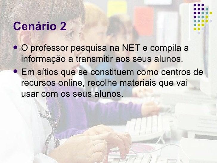 Cenários para uma utilização educativa da Internet Slide 3