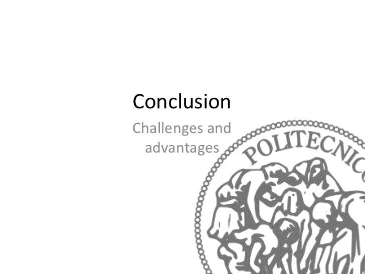 ConclusionChallenges and advantages