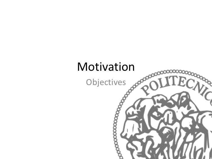 Motivation Objectives