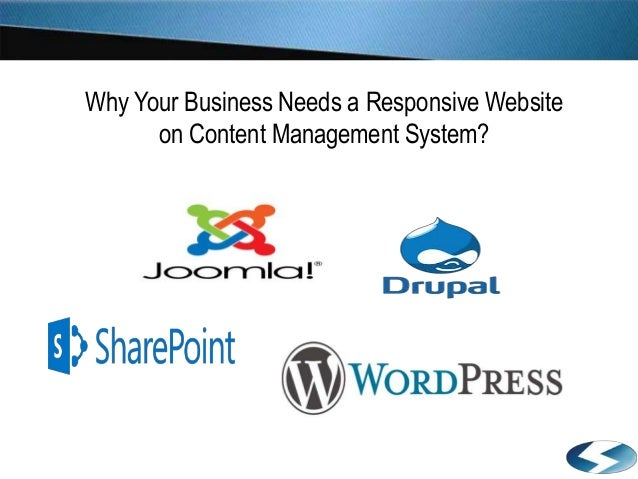 Why Your Business Needs a Responsive Website on Content Management System?