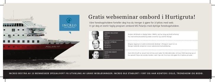 Gratis webseminar ombord i Hurtigruta!                                                            Våre foredragsholdere fo...