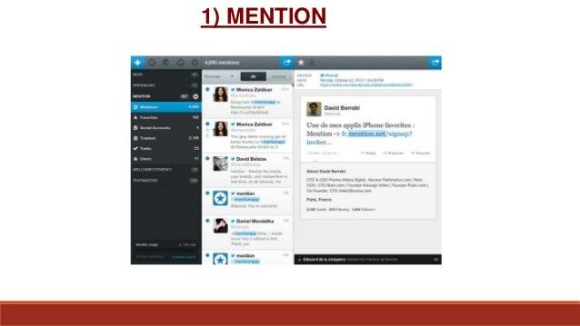 Come funziona Mention? Si crea un account Il tool analizza la rete alla ricerca di parole chiave Suddivide le Mention in b...