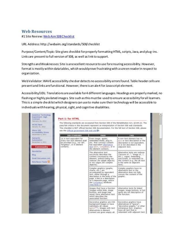 Web Resources #1 Site Review:WebAim508 Checklist URL Address:http://webaim.org/standards/508/checklist Purpose/Content/Top...