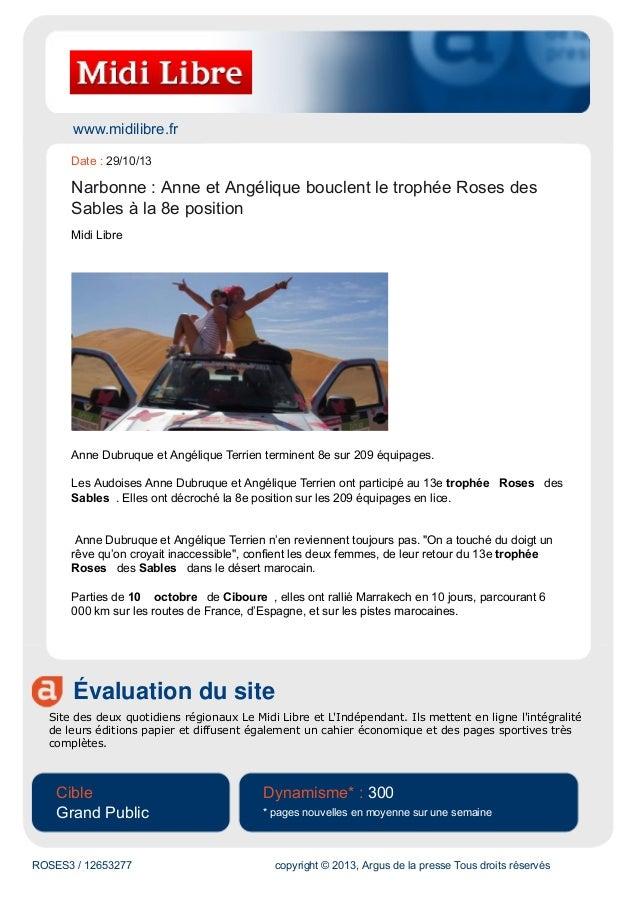 www.midilibre.fr Date : 29/10/13  Narbonne : Anne et Angélique bouclent le trophée Roses des Sables à la 8e position Midi ...