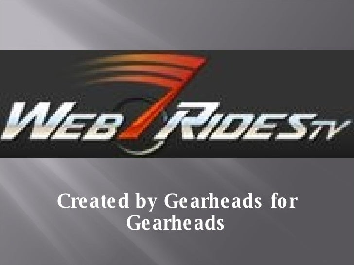 Created by Gearheads for Gearheads
