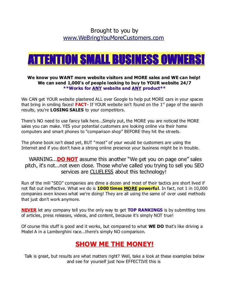 Brought to you by                     www.WeBringYouMoreCustomers.com   ATTENTION SMALL BUSINESS OWNERS!   We know you WAN...