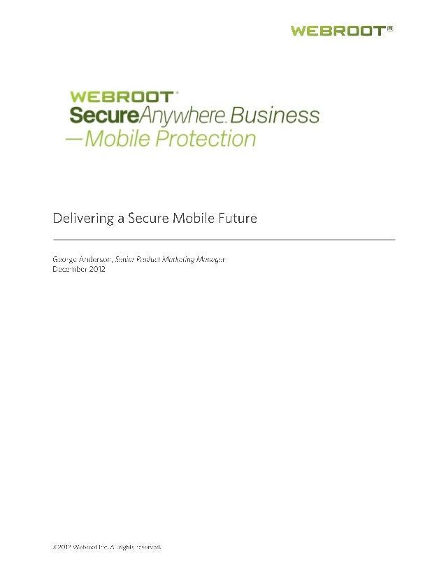 Webroot® SecureAnywhereTM - Mobile