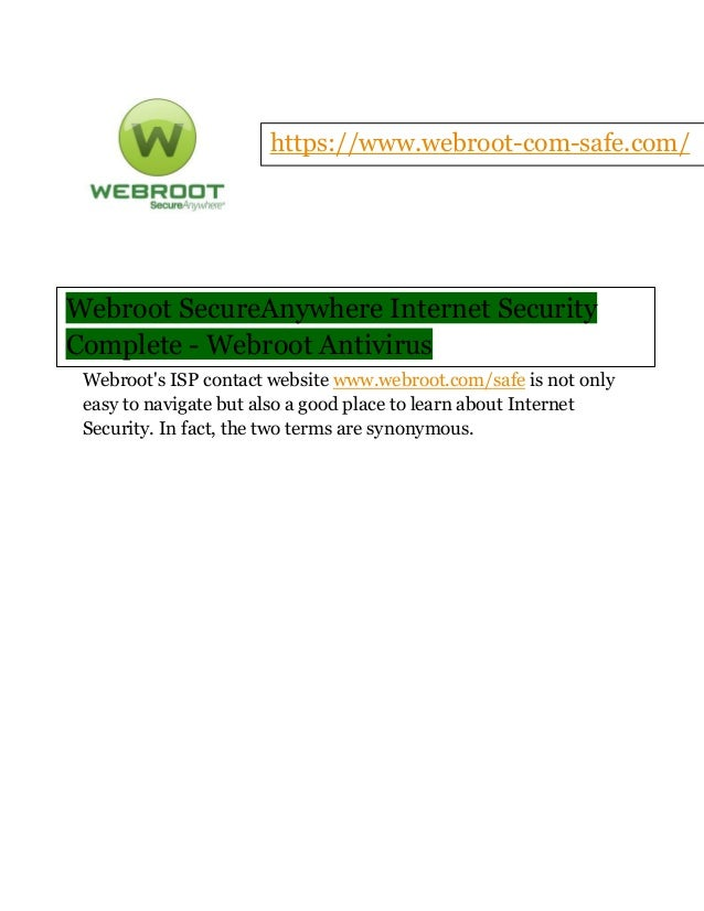 Webroot SecureAnywhere Internet Security Complete - Webroot Antivirus Webroot's ISP contact website www.webroot.com/safe i...