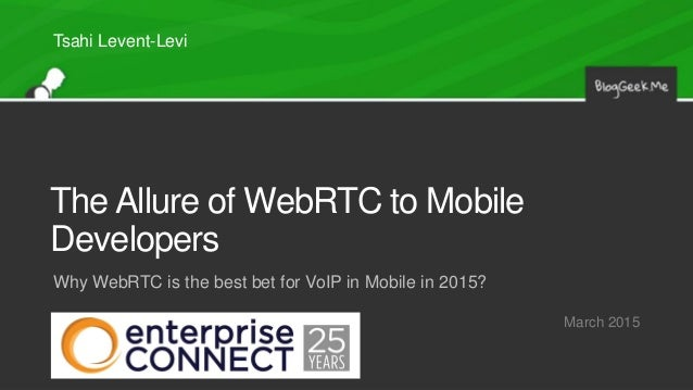 The allure of webrtc to mobile developers - The allure of the modular home ...
