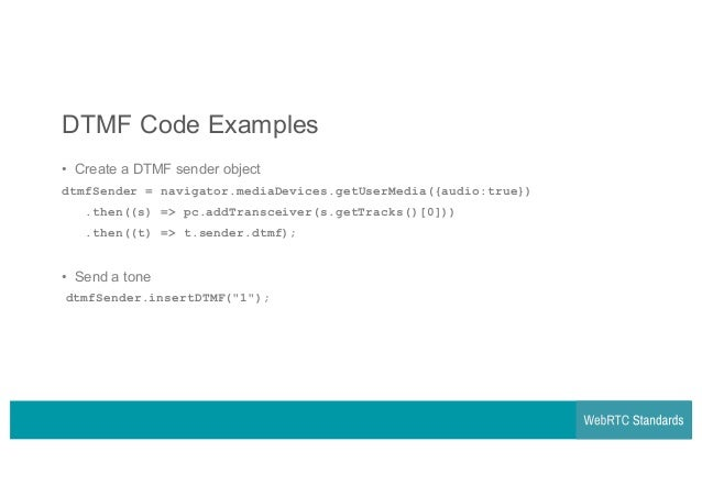 WebRTC Webinar & Q&A - Sending DTMF in WebRTC the standard way