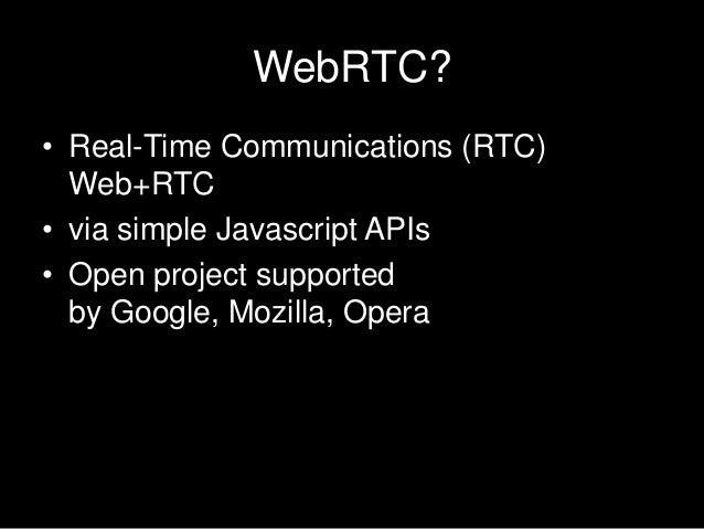 Web rtc summary Slide 2