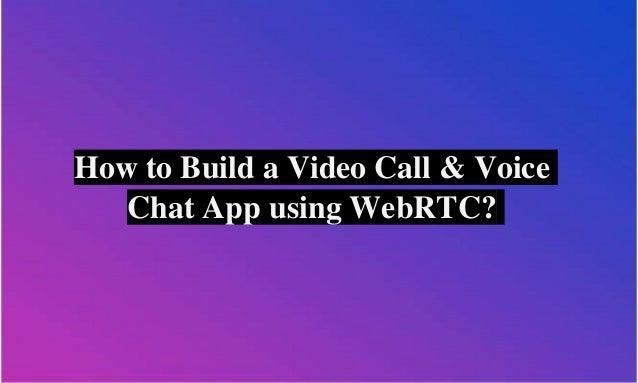 Integrate WebRTC Voice / Video Call App Using Contus Fly