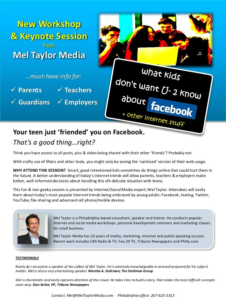 New Workshop& Keynote Session                   fromMel Taylor Media       …must-have info for: Parents                  ...