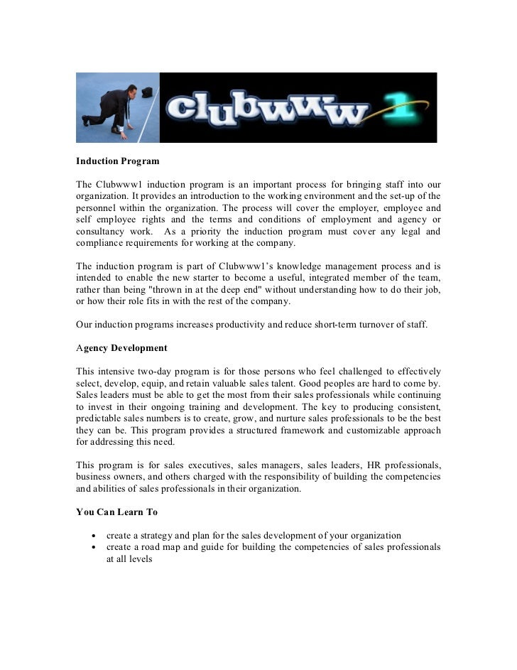 Induction ProgramThe Clubwww1 induction program is an important process for bringing staff into ourorganization. It provid...