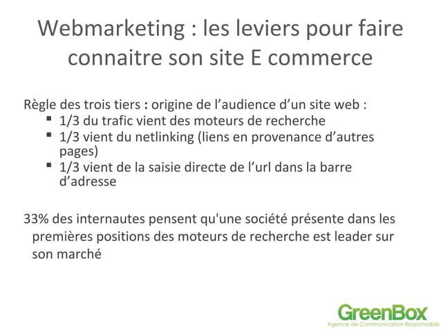 Webmarketing : les leviers pour faire connaitre son site E commerce Règle des trois tiers : origine de l'audience d'un sit...