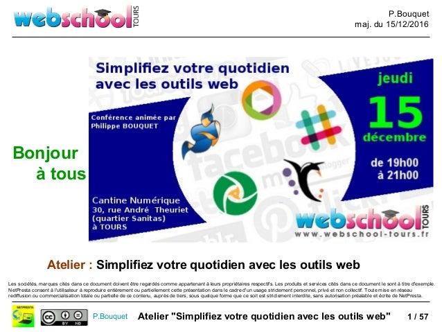 """P.Bouquet maj. du 15/12/2016 P.Bouquet Atelier """"Simplifiez votre quotidien avec les outils web"""" Les sociétés, marques cité..."""