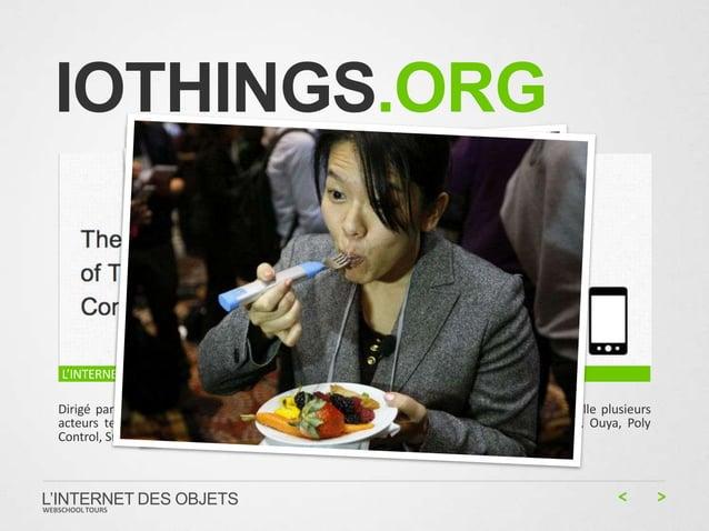 IOTHINGS.ORG  L'INTERNET DES OBJETS Dirigé par Jason Johnson, partenaire de Founders Den, le consortium réunit à l'heure a...