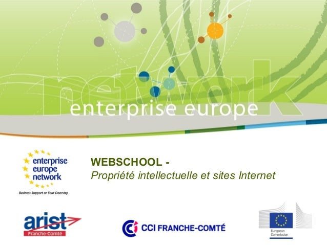 WEBSCHOOL Propriété intellectuelle et sites Internet  PLACE PARTNER'S LOGO HERE