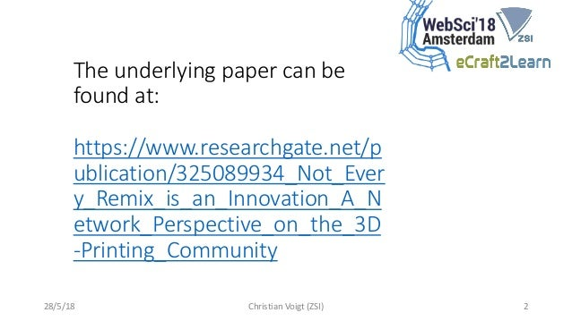 Not Every Remix is an Innovation: A Network Perspective on the 3D-Printing Community Slide 2