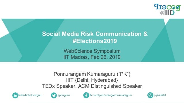 "Ponnurangam Kumaraguru (""PK"") IIIT {Delhi, Hyderabad} TEDx Speaker, ACM Distinguished Speaker Social Media Risk Communicat..."