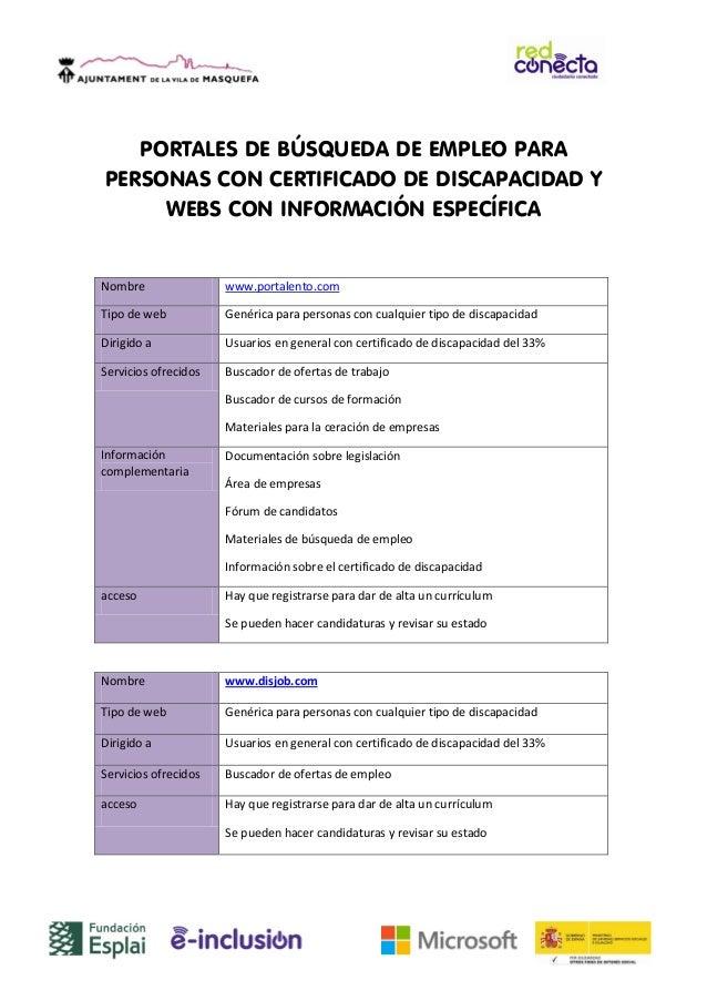 PORTALES DE BÚSQUEDA DE EMPLEO PARA PERSONAS CON CERTIFICADO DE DISCAPACIDAD Y WEBS CON INFORMACIÓN ESPECÍFICA  Nombre  ww...