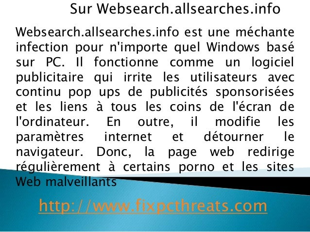 Sur Websearch.allsearches.info  Websearch.allsearches.info est une méchante  infection pour n'importe quel Windows basé  s...