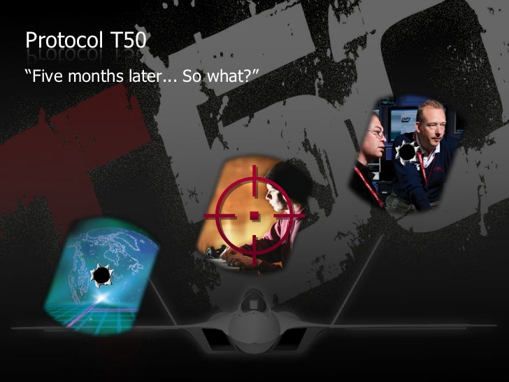 """Protocol T50""""Five months later... So what?"""""""