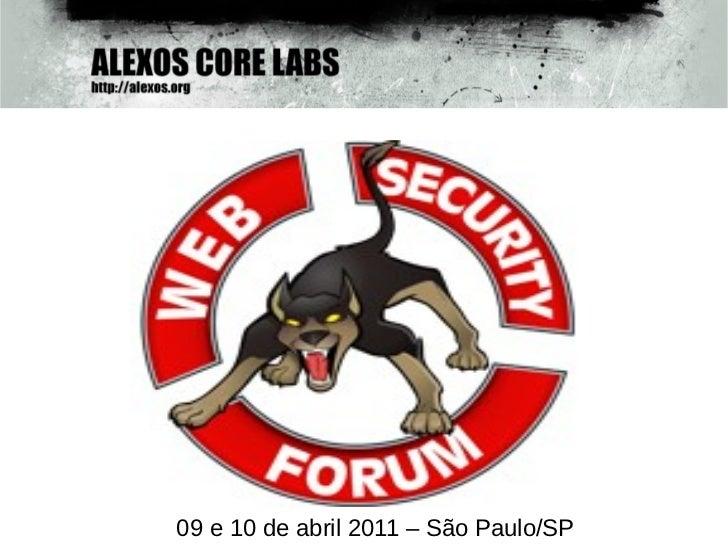 09 e 10 de abril 2011 – São Paulo/SP
