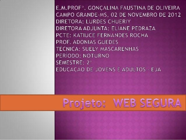 Neste momento introduzi o assunto de Web Segurae expliquei o porquê desse tema. Muitos alunostambém tiveram a oportunidade...