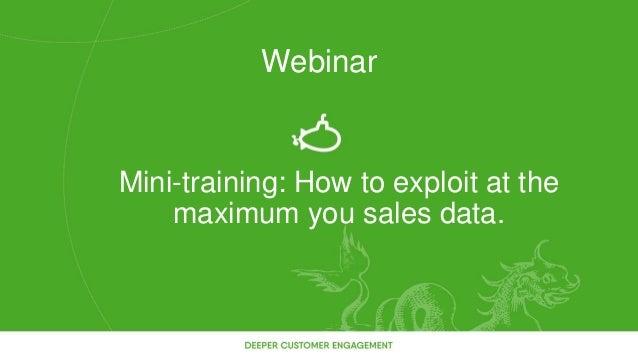 Mini-training: How to exploit at the maximum you sales data. Webinar