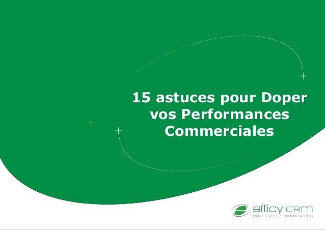 15 astuces pour Doper vos Performances Commerciales