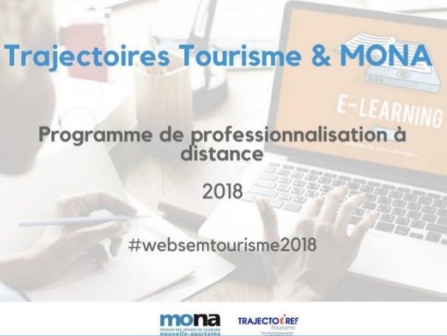 Document transmis dans le cadre d'un webséminaire MONA & Trajectoires Tourisme - Utilisation partielle autorisée sous cond...
