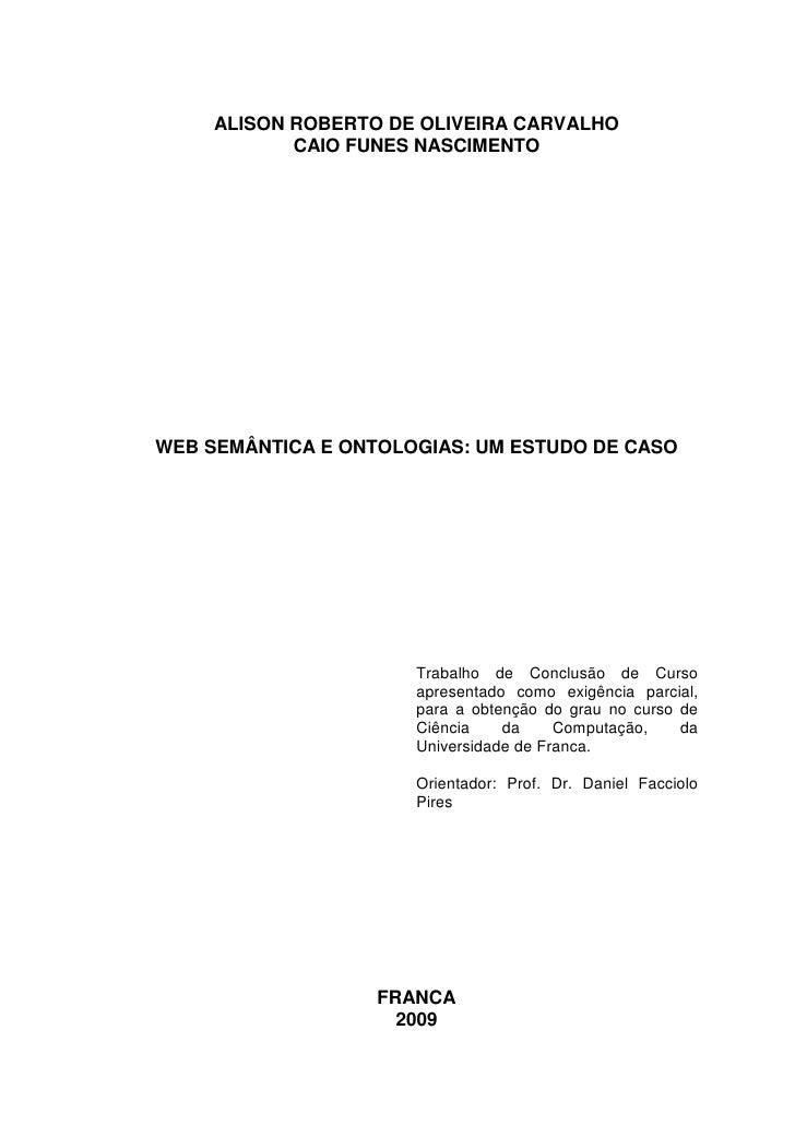 Web semântica e ontologias - um estudo de caso