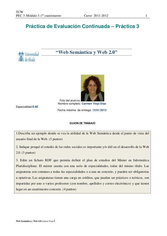 TCWPEC 3 .Módulo 3.1er cuatrimestre                         Curso 2011-2012                         1        Práctica de E...
