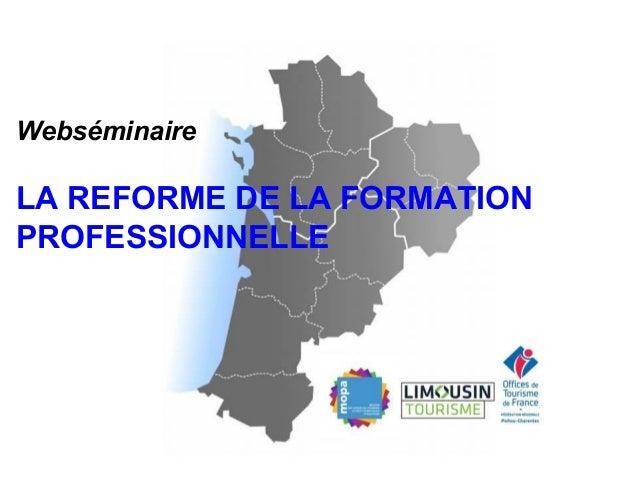 Webséminaire LA REFORME DE LA FORMATION PROFESSIONNELLE