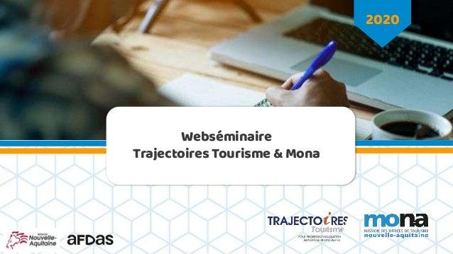 2020 Webséminaire Trajectoires Tourisme & Mona