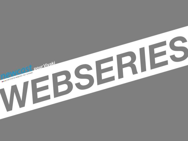 Source: LesWebseries.comAudience des webséries amateurs Françaises les  plus vues sur Dailymotion en Octobre 2010