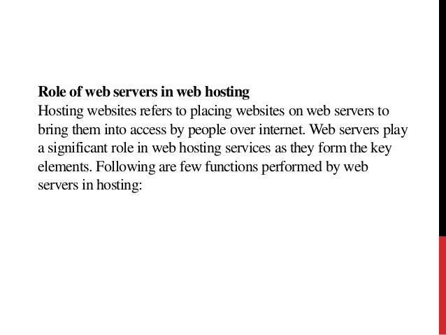 Web Server Features And Its Role In Web Hosting