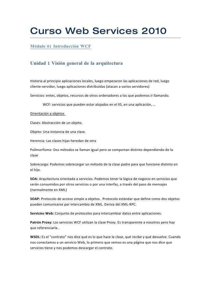 Curso Web Services 2010 Módulo 01 Introducción WCF   Unidad 1 Visión general de la arquitectura   Historia al principio ap...