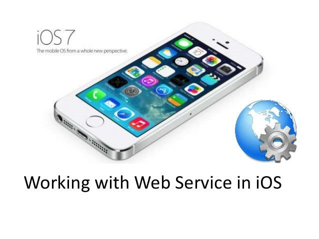 Working with Web Service in iOS