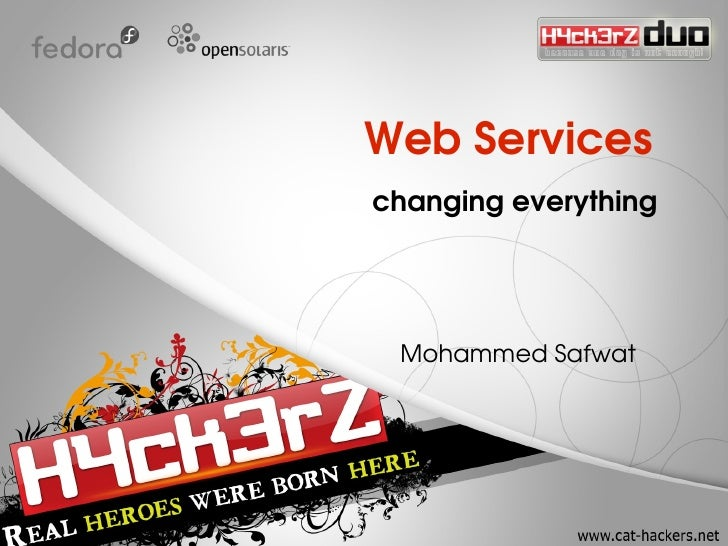 Web Services   changing everything       Mohammed Safwat