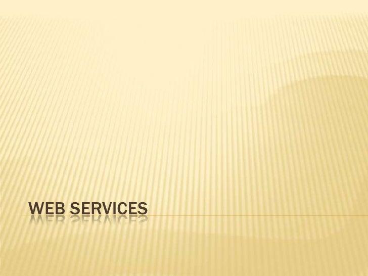 Web Services<br />